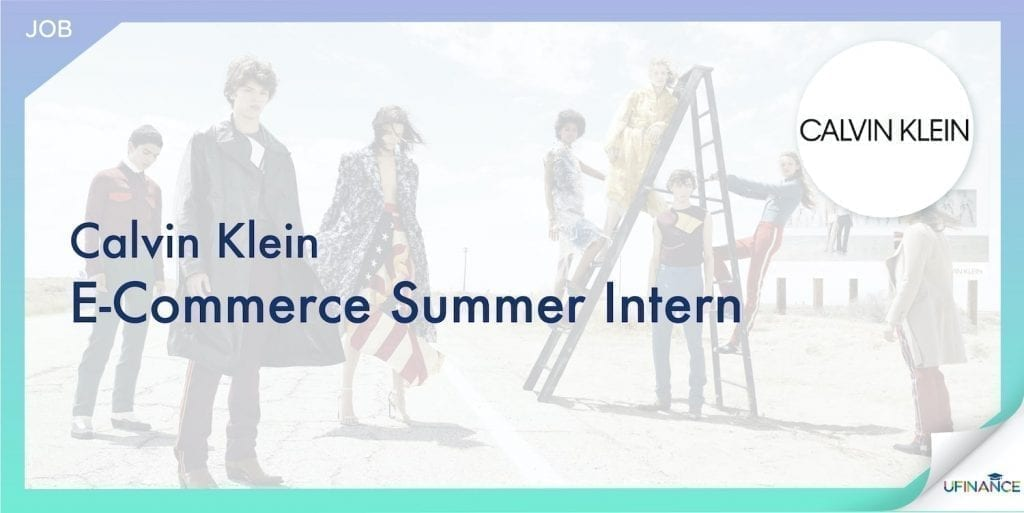 【潮牌Intern】Calvin Klein - E-Commerce Summer Intern