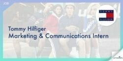 【Summer Intern 2020】Tommy Hilfiger Marketing & Communications Intern