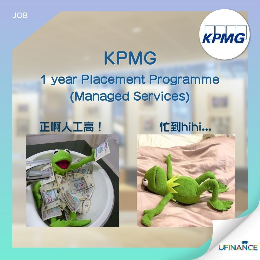 【Big4請人】KPMG - 1 year Placement Programme (Managed Services)