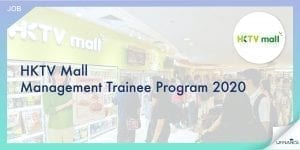 【E commerce】HKTV Mall - Management Trainee Program 2020-01-min