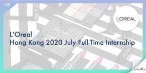 【Gap Year Intern】L'Oreal - Hong Kong 2020 July Full-Time Internship-01-min